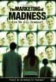 <i>The Marketing of Madness Are We All Insane?</i> DVD