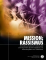 <i>MISSION: RASSISMUS</i>