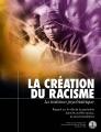 La création du racisme — La trahison psychiatrique