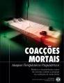 Imobilizações Mortais, Assaltos Psiquiátricos