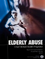 Elderly Abuse, Cruel Mental Health Programs