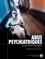 Abus psychiatriques sur les personnes âgées, des traitements cruels et violents