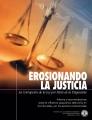 Erosionando la Justicia, La Corrupción de la Ley por Parte de la Psiquiatría