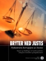 Eroding Justice, Psychiatry's Corruption of Law (Underminerer rettssystemet, psykiatris forvrenging av rettsvesenet)