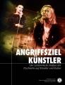 <i>ANGRIFFSZIEL KÜNSTLER</i>