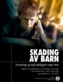 Harming Youth, Screening and Drugs Ruin Young Minds (Skader ungdom, screening og stoff ødelegger unge sinn)