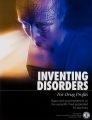 <i>Inventing Disorders, For Drug Profits</i>