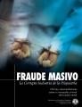 Fraude masivo: La Corrupta Industria de la Psiquiatría