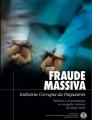 Fraude Massiva, A Indústria Corrupta da Psiquiatria