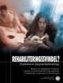 Rehabiliteringssvindel, Psykiatriens svindel med stoffer