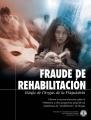 Fraude de rehabilitación, La Estafa de las Drogas por parte de la Psiquiatría
