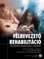 Félrevezető rehabilitáció – Pszichiátriai megtévesztés a drogokról