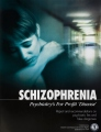 "<i>Schizophrenia, Psychiatry's For Profit ""Disease""</i>"