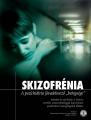 """Skizofrénia – A pszichiátria jövedelmező """"betegsége"""""""