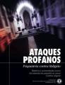 Ataques Profanos, Psiquiatria contra Religião