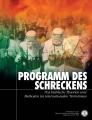 PROGRAMM DES SCHRECKENS