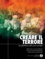 Creare il Terrore, la fabbrica del caos sociale