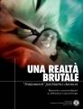 """Una Realtà Brutale, """"Trattamenti"""" Psichiatrici Dannosi"""