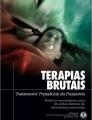 """Terapias Brutais, """"Tratamentos"""" Prejudiciais da Psiquiatria"""