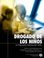 Drogando a los Niños: La psiquiatría destruyendo vidas