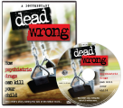 <p><em>Dead Wrong: How Psychiatric Drugs Can Kill Your Child DVD</em></p>