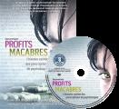 DVD : <em>Profits macabres</em>
