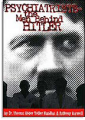 Psiquiatras — Os Homens por Detrás de Hitler
