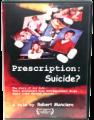 Prescrição: Suicídio? DVD