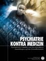 <i>PSYCHIATRIE KONTRA MEDIZIN</i>