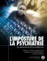 L'imposture de la psychiatrie — La subversion de la médecine