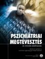 Pszichiátriai megtévesztés – Az orvoslás aláaknázása