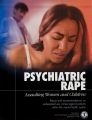 Psychiatric Rape, Assaulting Women and Children