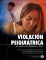 Violación Psiquiátrica, Asalto a Mujeres y Niños