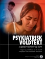 Psychiatric Rape, Assaulting Women and Children (Psykiatrisk voldtekt, angriper kvinner og barn)