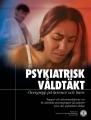 Psykiatrisk våldtäkt, övergrepp på kvinnor och barn