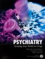 La Psiquiatría: Atrapando a tu Mundo en las Drogas