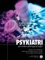 Psykiatri, Gør din verden afhængig af stoffer