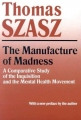 The Manufacture of Madness  (Az őrültség melegágya)