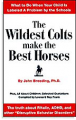 הסייחים הפראיים ביותר הופכים לסוסים הטובים ביותר