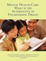 Qual è l'Alternativa ai Farmaci Psicotropi?