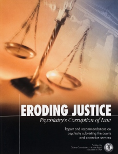 Eroding Justice, Psychiatry's Corruption of Law