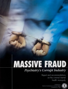 Massive Fraud, Psychiatry's Corrupt Industry