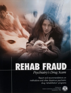 Rehab Fraud, Psychiatry's Drug Scam
