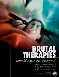 "Terapias Brutales, ""Tratamientos"" Psiquiátricos Dañinos."