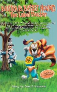 Buster B. Basset Hound, The Label Buster (Buster B. Basset Hound, a címkeromboló)