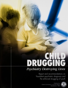 Child Drugging, Psychiatry Destroying Lives