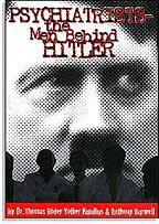 「精神科医:ヒトラーの背後にいた人々」<br/>(原題:Psychiatrists – The Men Behind Hitler)