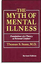 The Myth of Mental Illness (Le mythe de la maladie mentale)